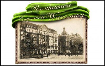 Poszukiwacze zaginionej Warszawy