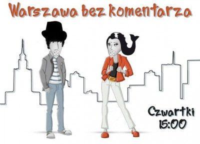 Warszawa bez komentarza | NR 52