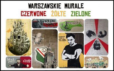 GTWb – Akcja CVII – Czerwone, żółte, zielone! – Warszawskie murale