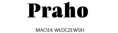 9_praho_maciek-wloczewski