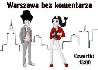 Warszawa bez komentarza – NR 21/73/