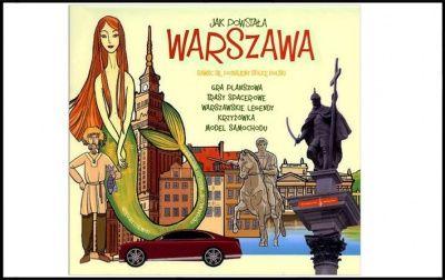 Jak powstała Warszawa?