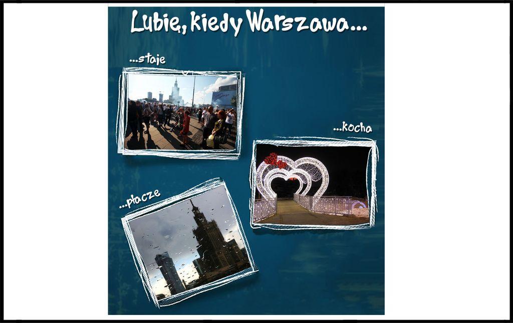 GTWb – Akcja XCIII – Lubię, kiedy Warszawa…