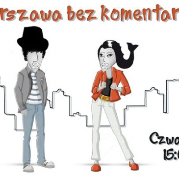 Warszawa bez komentarza | NR 46