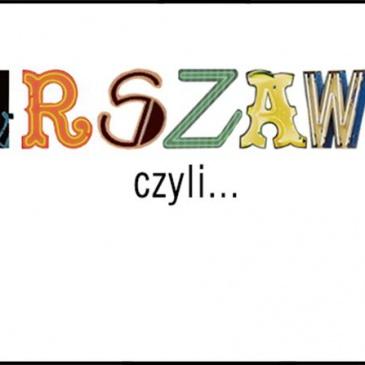 GTWb – Akcja C – Warszawa, czyli…