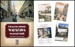 Utracone miasto. Warszawa wczoraj i dziś – premiera albumu