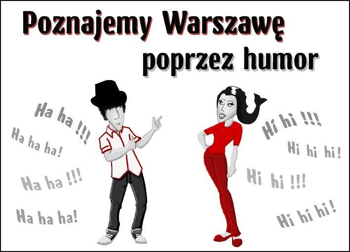 Poznajemy Warszawę poprzez humor