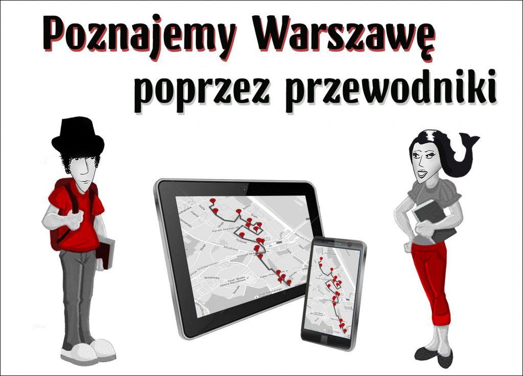Poznajemy Warszawę poprzez przewodniki