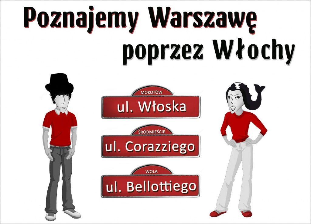 Poznajemy Warszawę poprzez Włochy