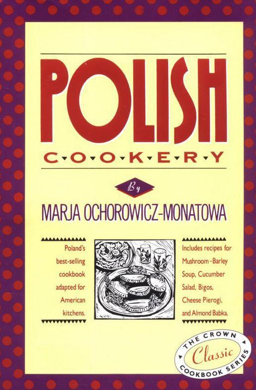 Polish cookery Marja Ochorowicz-Monatowa