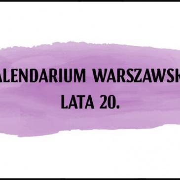 Kalendarium warszawskie – Lata 20.