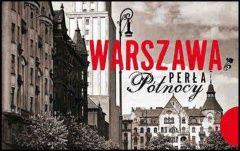 Warszawa. Perła północy