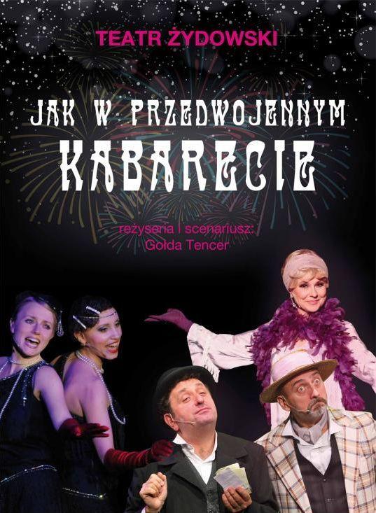 Jak w przedwojennym kabarecie Teatr Żydowski