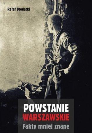 Powstanie Warszawskie. Fakty mniej znane