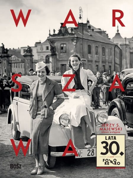 Warszawa lata 30 Bosz