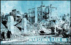 Warszawa lata 40. – zdjęcia z albumu Foto Retro i NAC