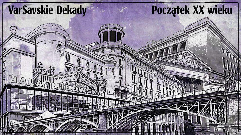 Warszawa Początek XX wieku