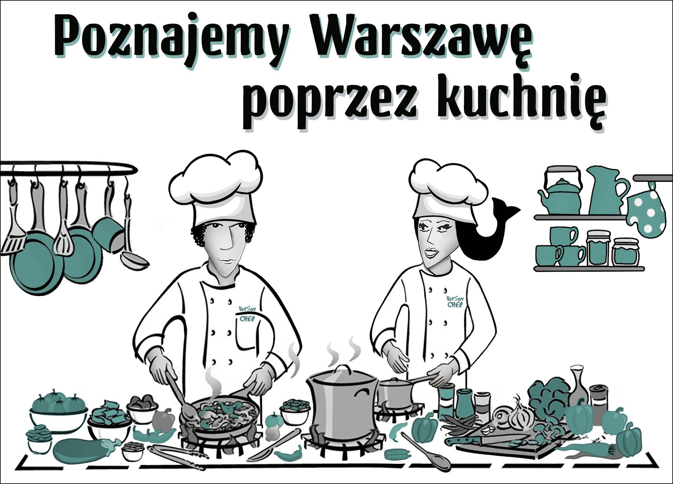 Poznajemy Warszawę poprzez kuchnię