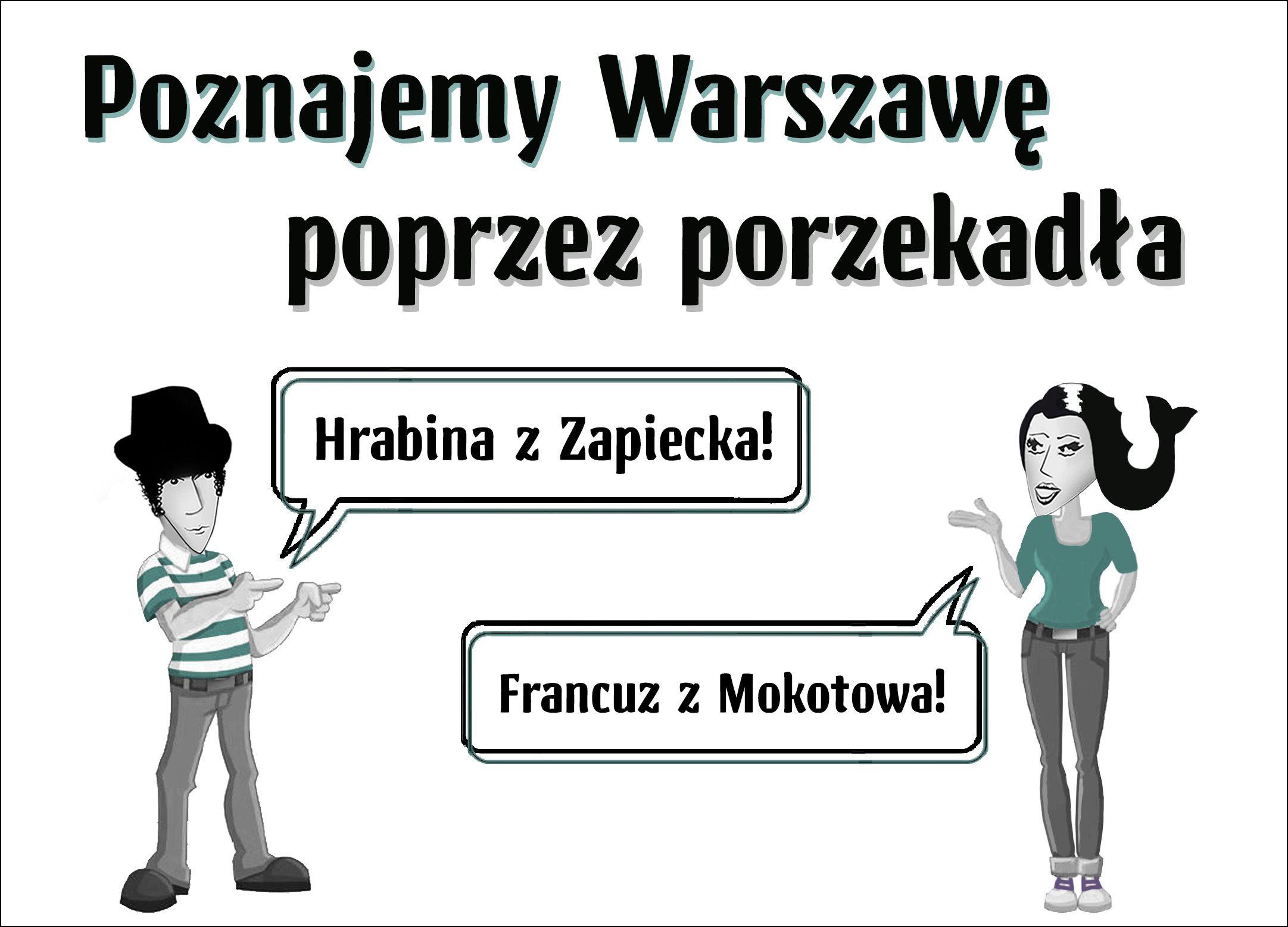 Poznajemy Warszawę poprzez porzekadła