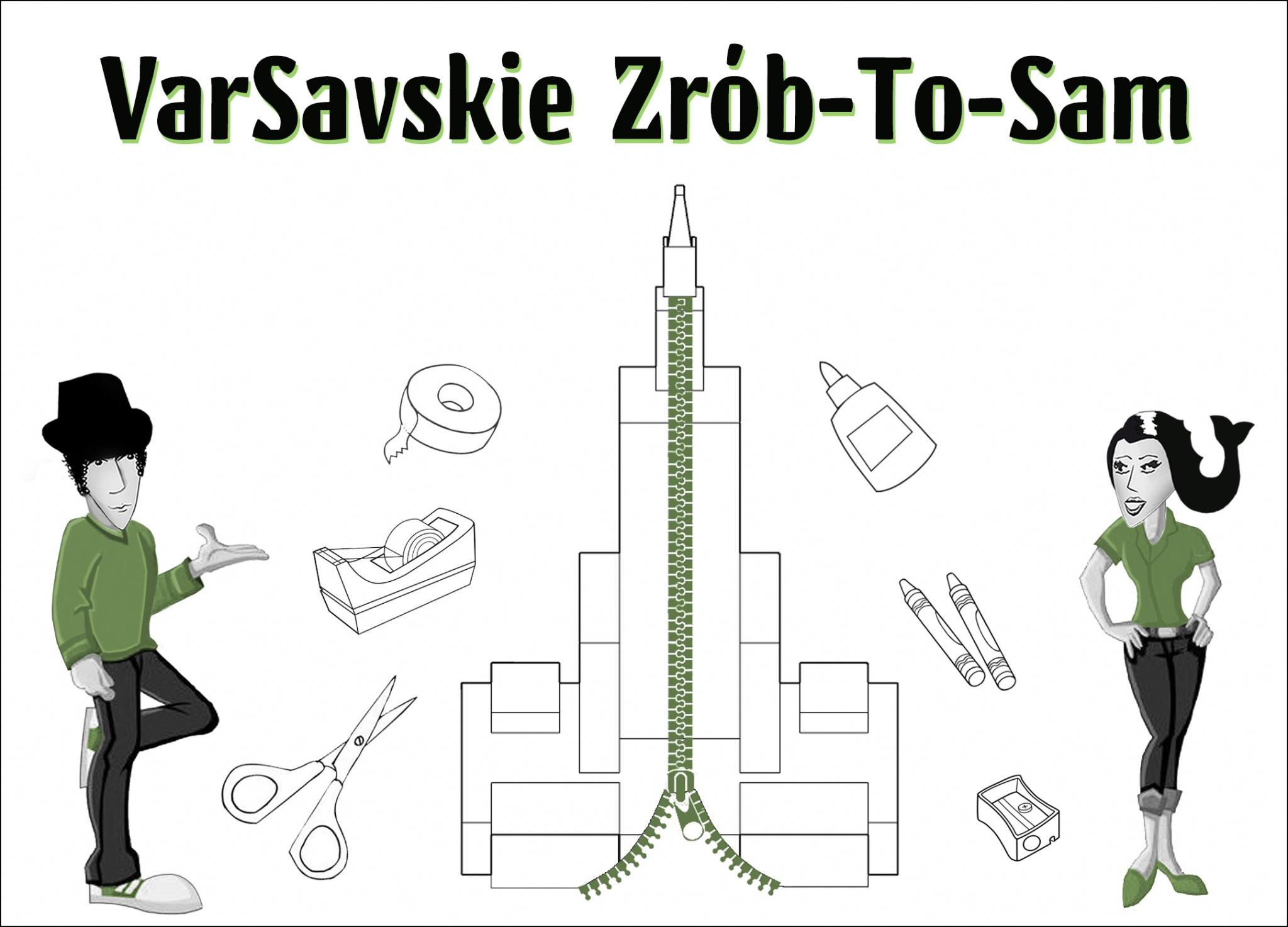 VarSavskie Zrob-To-Sam