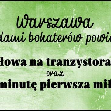 Warszawa śladami bohaterów powieści Hanny Ożogowskiej – cz. 2