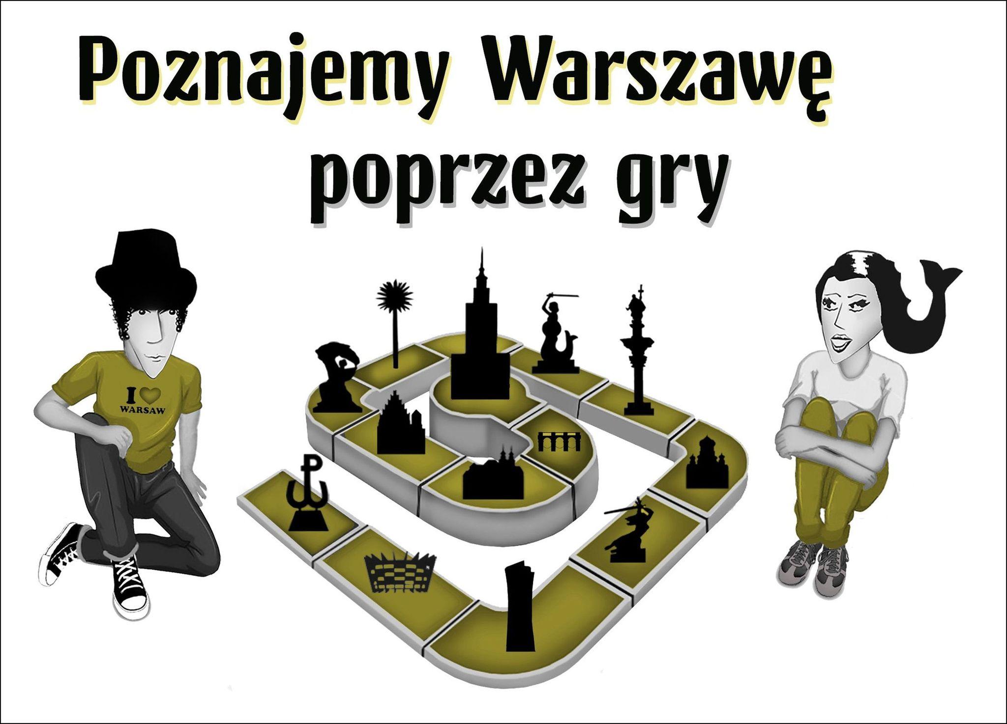 Poznajemy Warszawę poprzez gry