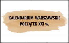 Kalendarium warszawskie – Początek XXI w.
