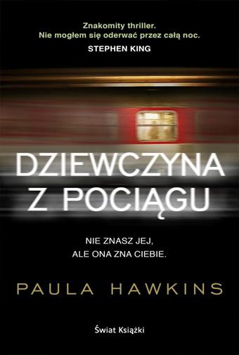 PAULA HAWKINS – DZIEWCZYNA Z POCIĄGU