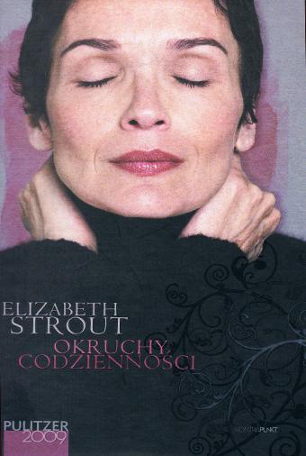 ELIZABETH STROUT – OKRUCHY CODZIENNOŚCI