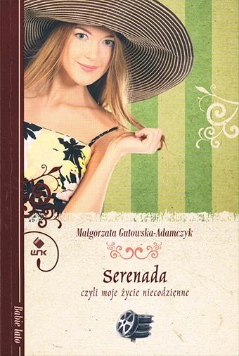 Serenada, czyli moje życie niecodzienne Małgorzata Gutowska-Adamczyk