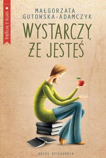 Wystarczy, że jesteś Małgorzata Gutowska-Adamczyk